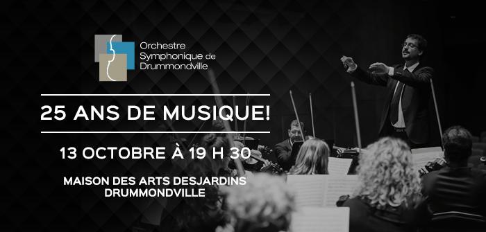 concert orchestre symphonique Drummondville 25 ans musique